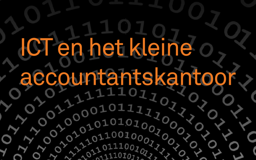 ICT en het kleine accountantskantoor